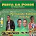 Posse de Fernando Teixeira em Espírito Santo, RN terá shows em praça pública com Forró Resenha e Memel Diferente