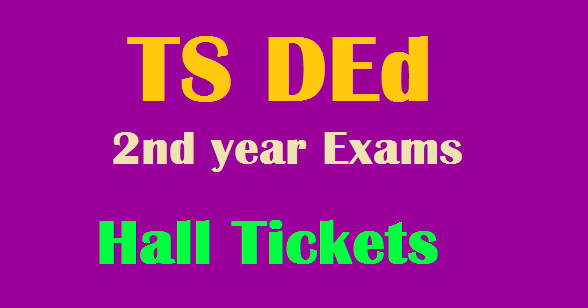 ts d.ed 2nd year exams 2018 hall tickets,d.ed ii year hall tickets 2018,ded second year hall tickets,telangana ded 2nd year public exams hall tickets,bse telangana ded ii year exams hall tickets,ded.bsetelangana.org ded 2nd year hall tickets 2015-2017