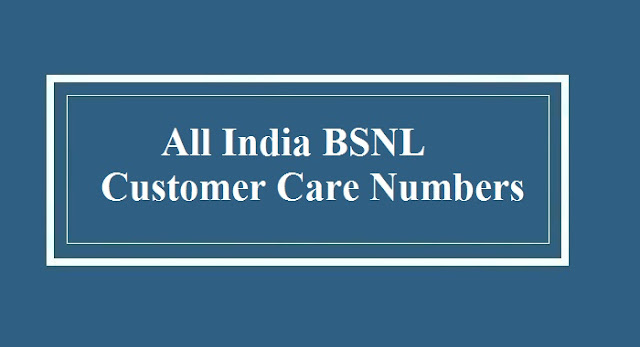 Bsnl Customer Care Number ,Bsnl Mobile Customer Care , Bsnl Toll Free No , Customer Care Bsnl , Bsnl Complaint No , Bsnl Helpline , Bsnl Call Center , Bsnl Helpline Number , Bsnl Customer Service , Bsnl Landline Customer Care No , Customer Care Of Bsnl