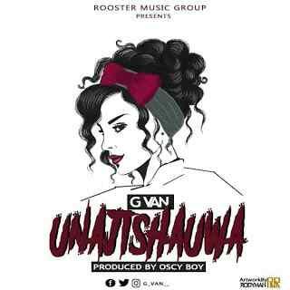 Download Mp3 | G Van - Unajishauwa