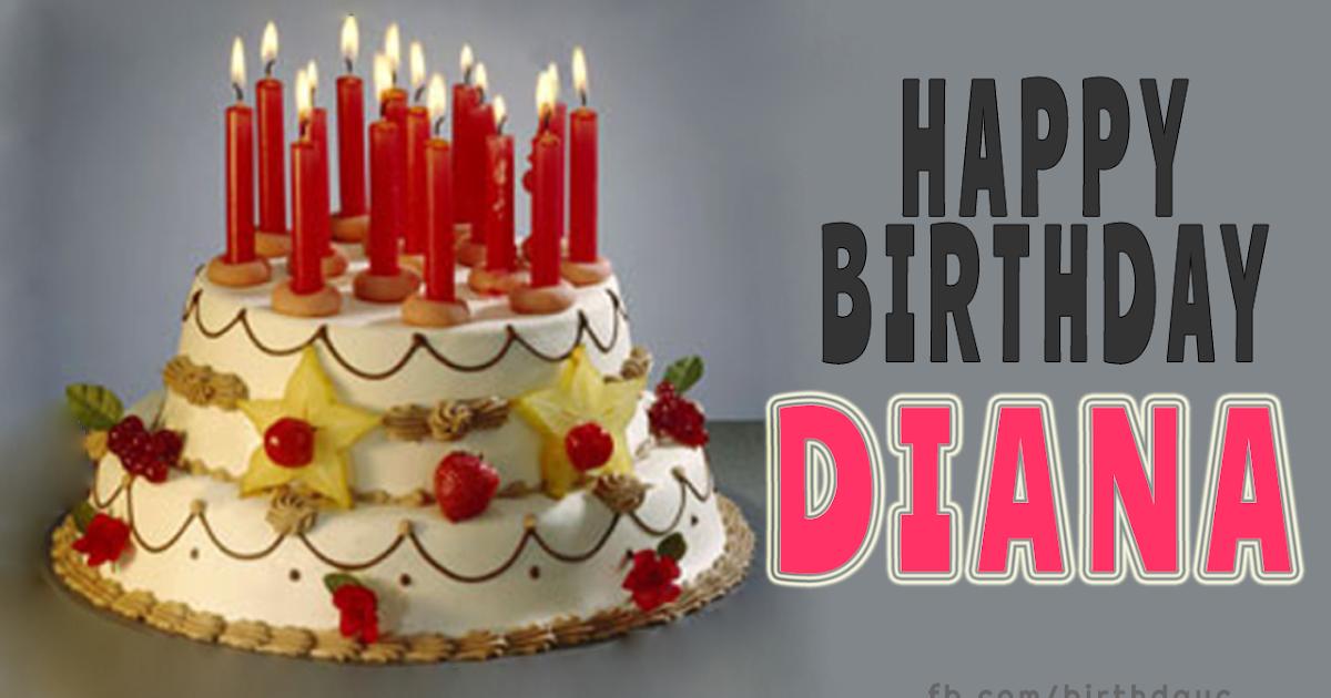 Pleasing Happy Birthday Diana Cake Images Happy Birthday Greeting Birthday Cards Printable Opercafe Filternl
