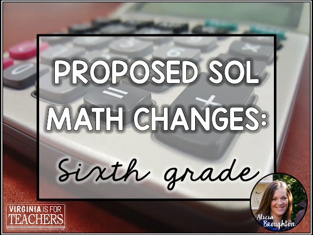 Check out the Proposed Math Changes for Virginia's 6th grade standards!