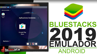Como Descargar Bluestacks Ultima Versión 2019 - Emulador Android para PC