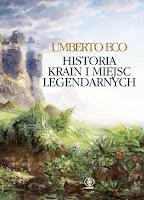 Historia krain i miejsc legendarnych, Umberto Eco
