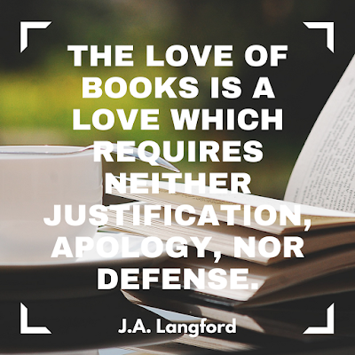 The love of books is a love which requires neither justifications, apology, nor defense. #books #readeveryday