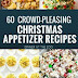 60 CROWD-PLEASING CHRISTMAS APPERTIZER RECIPES #christmas #holiday