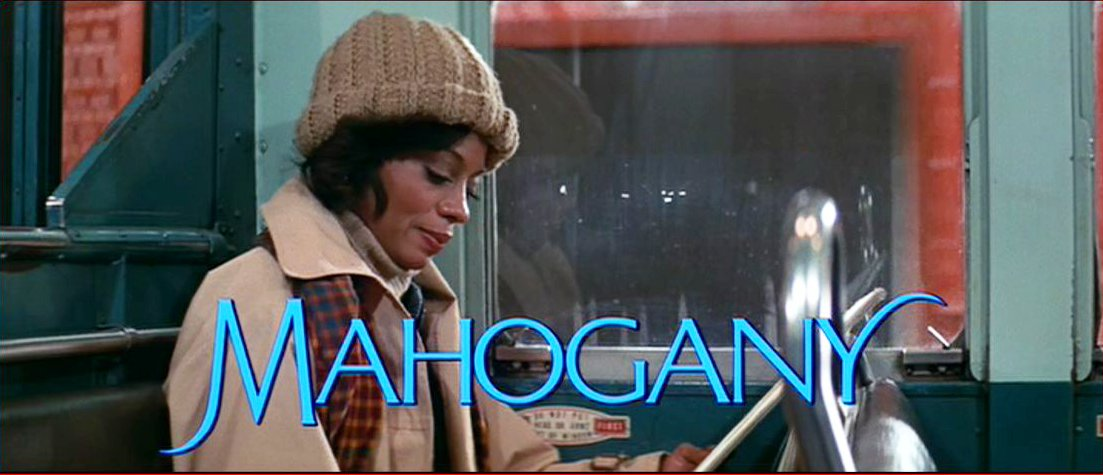 DREAMS ARE WHAT LE CINEMA IS FOR...: MAHOGANY 1975