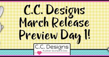CC Designs Release Preview Day 1