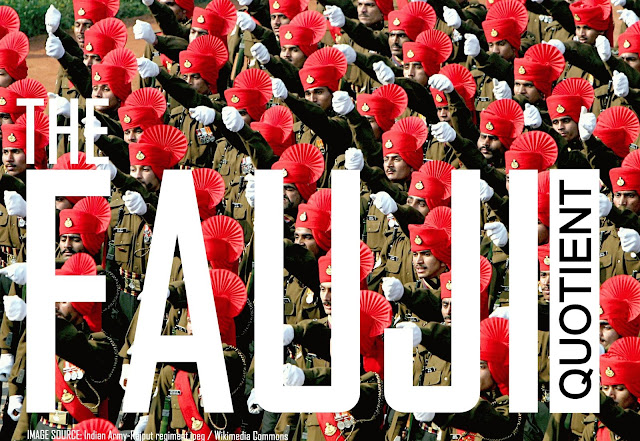 "OPINION | The ""Fauji"" Quotient"