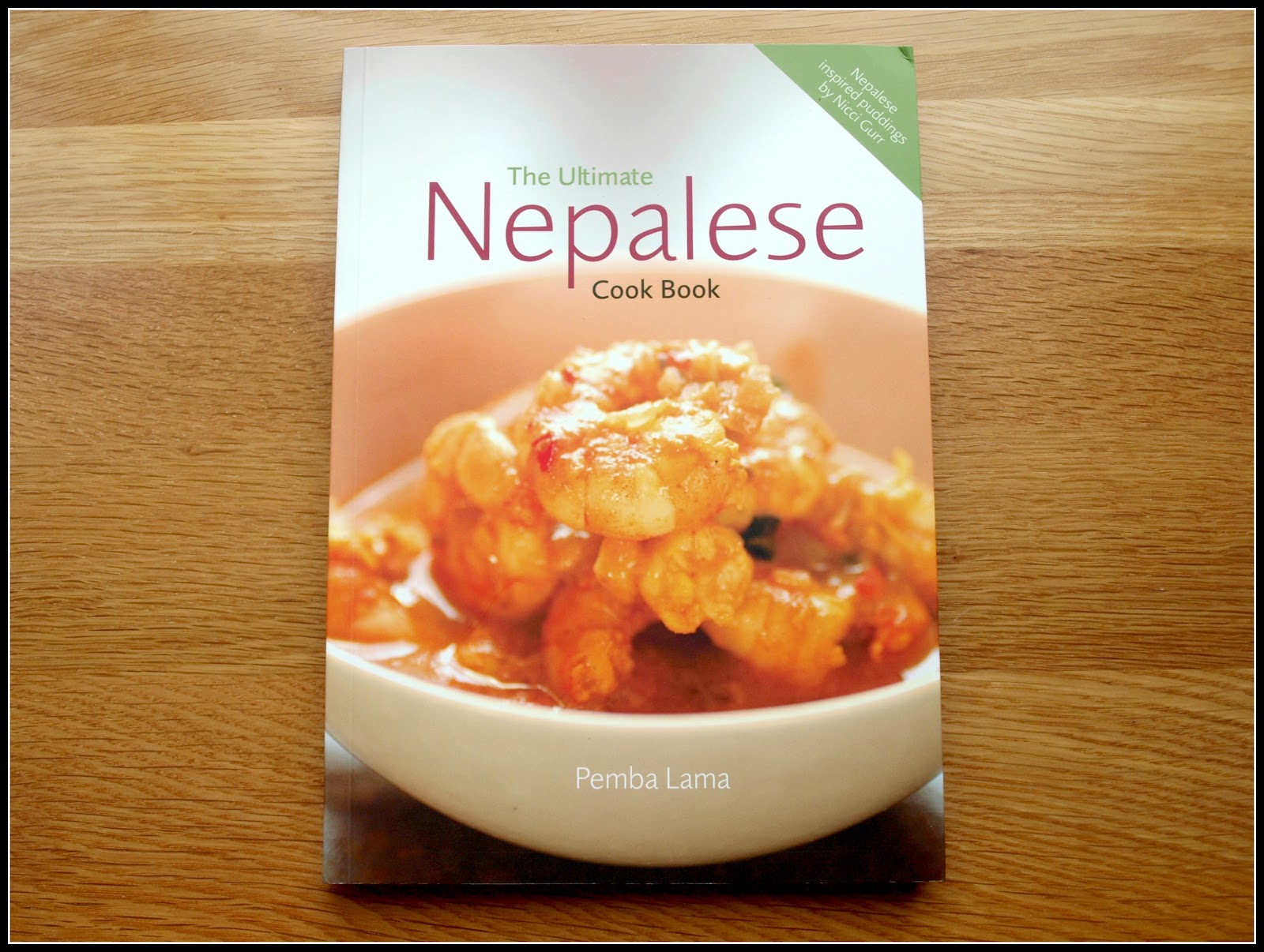 Marks veg plot the ultimate nepalese cook book it is a book about nepalese gurkha cookery written by a man called pemba lama who served in the british army as a gurkha chef and who has subsequently forumfinder Image collections