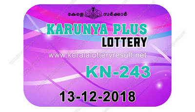 KeralaLotteryResult.net, kerala lottery kl result, yesterday lottery results, lotteries results, keralalotteries, kerala lottery, keralalotteryresult, kerala lottery result, kerala lottery result live, kerala lottery today, kerala lottery result today, kerala lottery results today, today kerala lottery result, karunya plus lottery results, kerala lottery result today karunya plus, karunya plus lottery result, kerala lottery result karunya plus today, kerala lottery karunya plus today result, karunya plus kerala lottery result, live karunya plus lottery KN-243, kerala lottery result 13.12.2018 karunya plus KN 243 13 december 2018 result, 13 12 2018, kerala lottery result 13-12-2018, karunya plus lottery KN 243 results 13-12-2018, 13/12/2018 kerala lottery today result karunya plus, 13/12/2018 karunya plus lottery KN-243, karunya plus 13.12.2018, 13.12.2018 lottery results, kerala lottery result December 13 2018, kerala lottery results 13th December 2018, 13.12.2018 thursday KN-243 lottery result, 13.12.2018 karunya plus KN-243 Lottery Result, 13-12-2018 kerala lottery results, 13-12-2018 kerala state lottery result, 13-12-2018 KN-243, Kerala karunya plus Lottery Result 13/12/2018