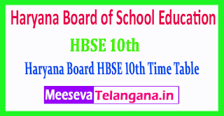 HBSE 10th Haryana Board of School Education HBSE 10th Class 2019 Time Table