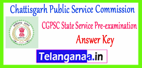 CGPSC Chattisgarh Public Service Commission State Services Prelims Answer Key 2018 Expected Cut Off Result