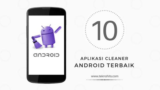 Aplikasi Pembersihan Android Terbaik