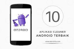 10 Aplikasi Pembersih Android Terbaik 2019