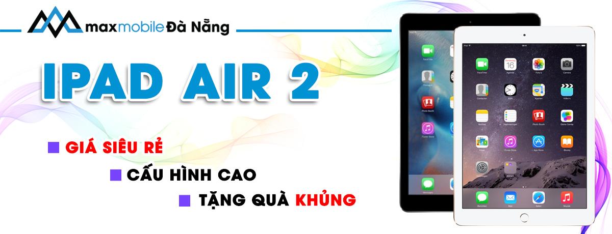 Ipad Air 2 giá rẻ tại Đà Nẵng