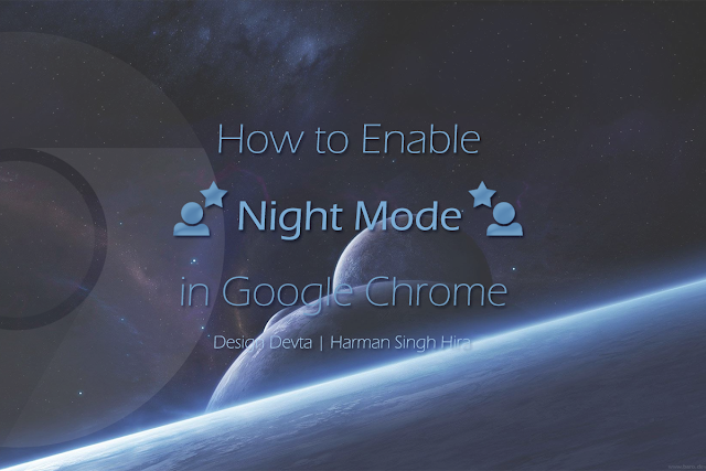 How to Enable Night Mode in Google Chrome?