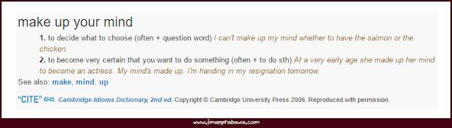 Arti Make Up Your Mind Dalam Bahasa Inggris