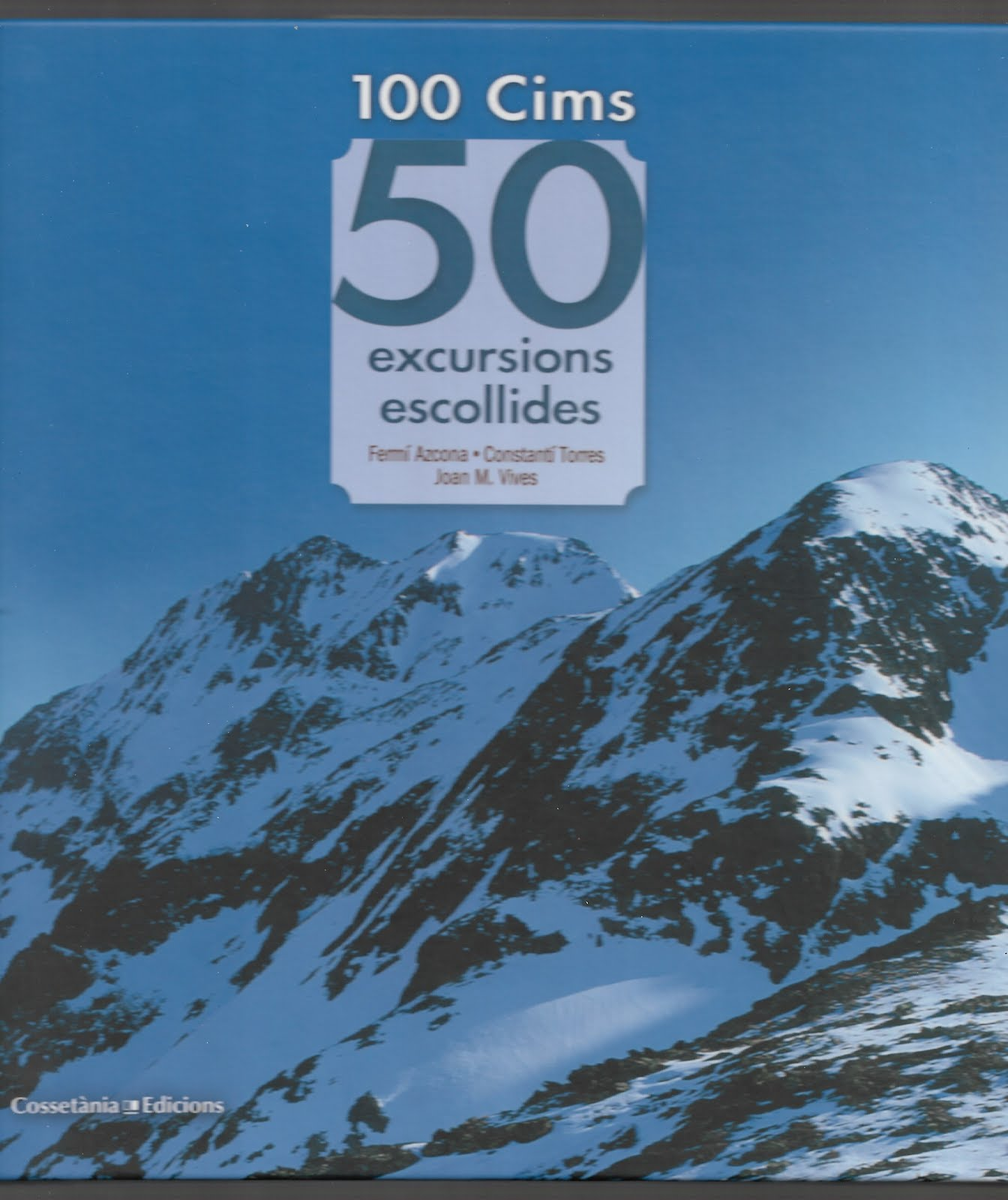 100 CIMS. 50 EXCURSIONS ESCOLLIDES