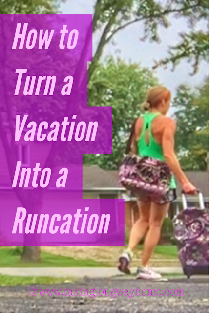 How to Turn a Vacation into a Runcation