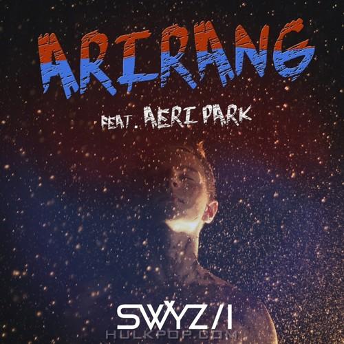 SWYZII – Arirang – Single