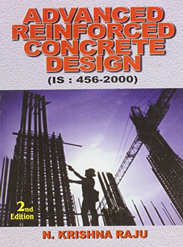 Download Advanced Reinforced Concrete Design by Krishna Raju