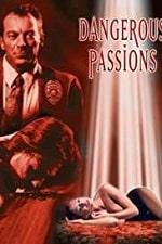 Dangerous Passions (2003)