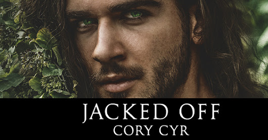 COVER REVEAL: Jacked Off by Cory Cyr