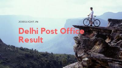 Delhi Post Office Result 2017