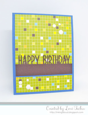 Happy Birthday card-designed by Lori Tecler/Inking Aloud-die from Lil' Inker Designs
