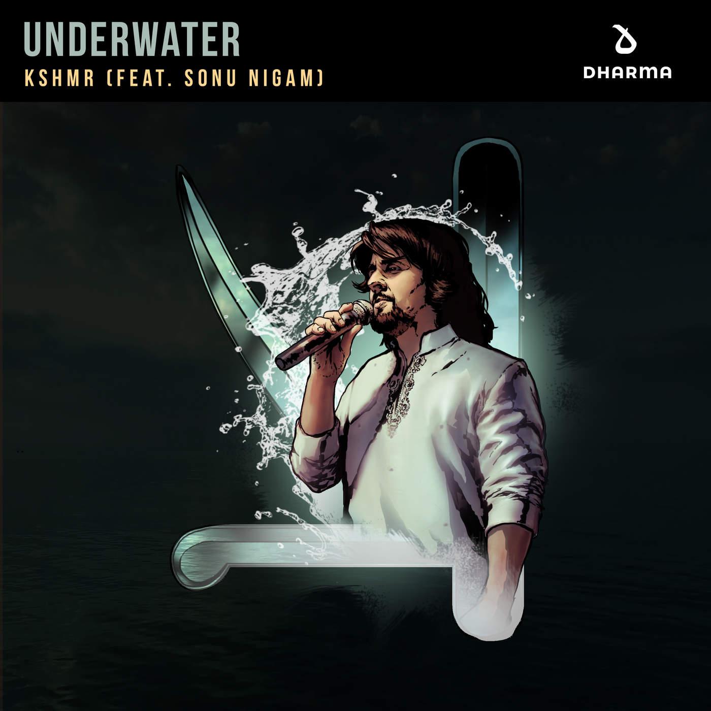 KSHMR - Underwater (feat. Sonu Nigam) - Single Cover