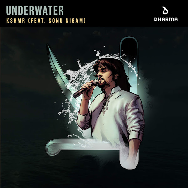 KSHMR - Underwater (feat. Sonu Nigam) - Single Cover