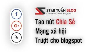 Tạo nút chia sẻ mạng xã hội trượt cho blogspot