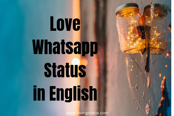 Love  WhatsApp Status in English