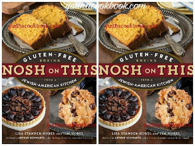 NOSH ON THIS : Gluten-Free Baking From A Jewish-American Kitchen - YudhaCookBook