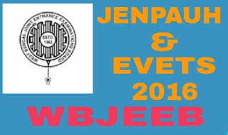 WBJEE JENPAUH & EVETS 2016 Online Application Process, Eligibility Criteria, Question Pattern and Admit Card Download