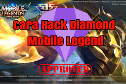 Cara Hack diamond Game Mobile Legends Terbaru