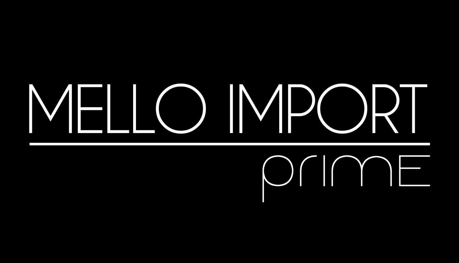 Mello Import - Prime