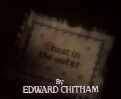 Ghost In The Water (BBC1, 1980).