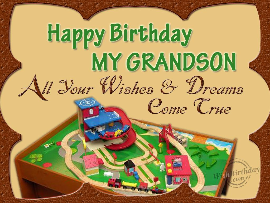 Happy Birthday My Grandson All Your Wishes And Dreams