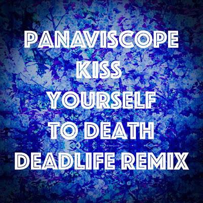 Deadlife réussit un parfait remix de Panaviscope.