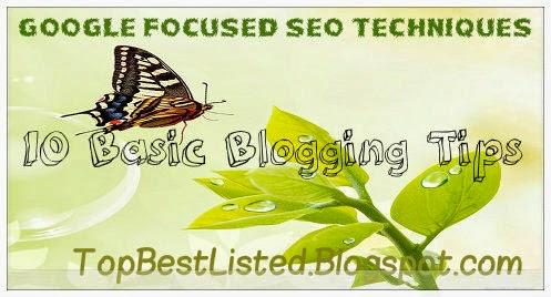 Google-Based-focused-SEO-techniques-10-Blogging-tips