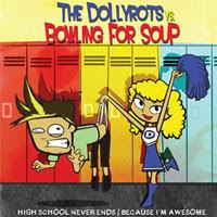 [2011] - The Dollyrots vs. Bowling For Soup [Split EP]