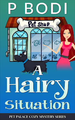 A Hairy Situation Pet Palace Cozy Mystery Series Book 4