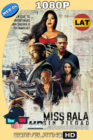 Miss Bala: Sin Piedad (2019) WEB-DL 1080p Latino-Ingles MKV