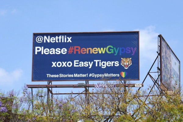Netflix Please renew Gypsy xoxo Easy Tigers billboard