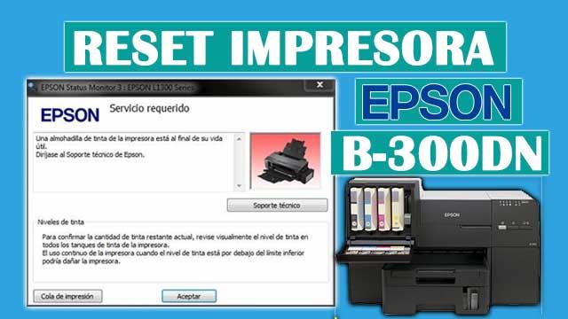 Reset almohadillas de la impresora EPSON B-300DN