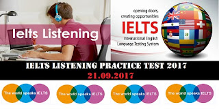 IELTS LISTENING PRACTICE TEST 2017 WITH ANSWERS | 21.09.2017