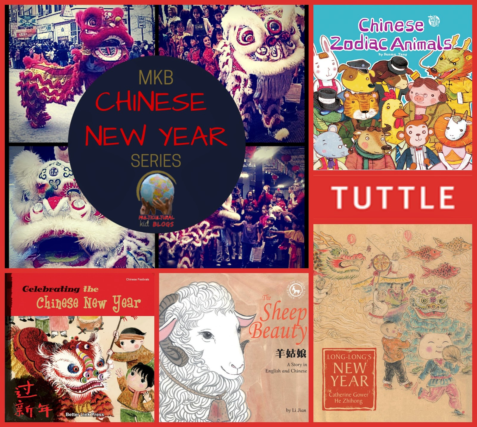 5380d3dd9 Chinese Zodiac and Chinese New Year Book Reviews. Disclosure: Tuttle  Publishing ...