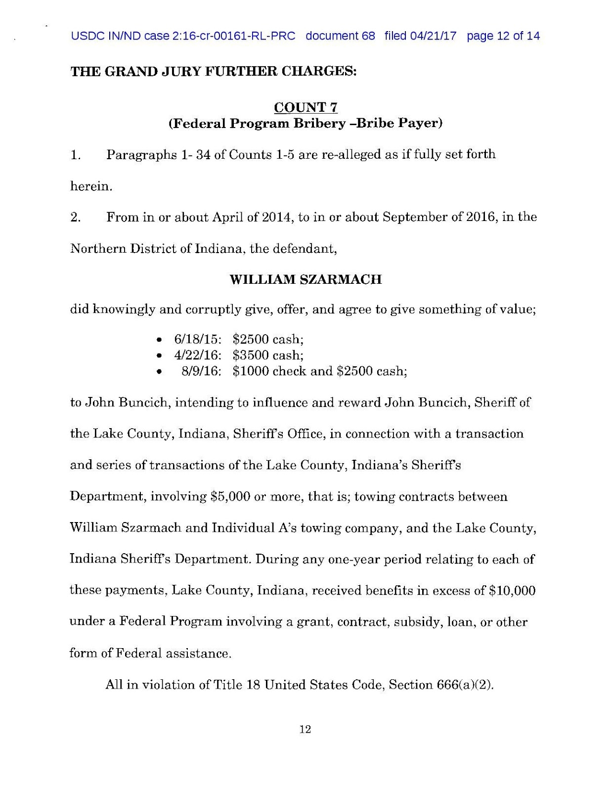 april 21 2017 the united states attorney has added an additional count of bribery to the indictment of lake county sheriff and former democratic party